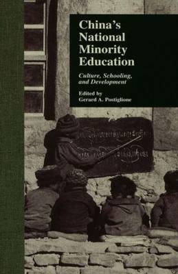 China's National Minority Education: Culture, Schooling, and Development - Reference Books in International Education (Hardback)