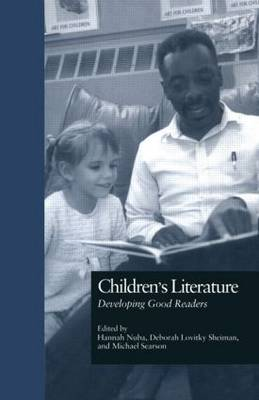 Children's Literature: Developing Good Readers - Source Books on Education (Hardback)