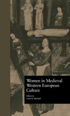 Women in Medieval Western European Culture (Hardback)