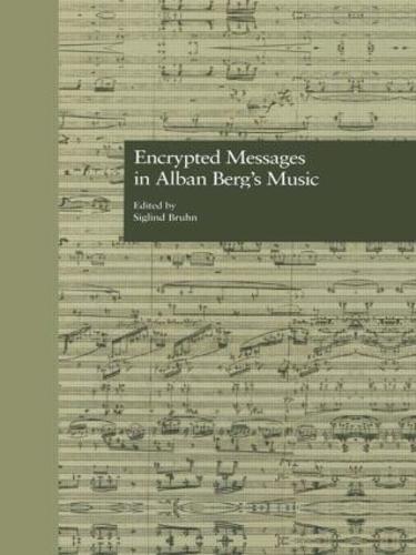 Encrypted Messages in Alban Berg's Music - Border Crossings 1 (Hardback)