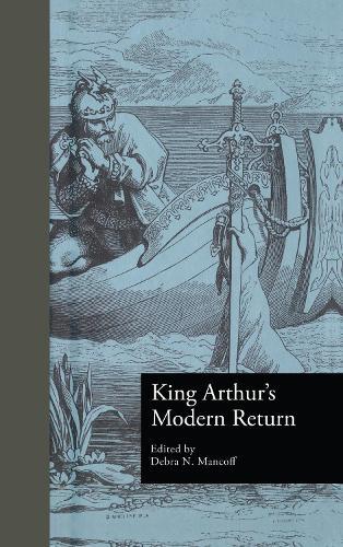 King Arthur's Modern Return (Hardback)