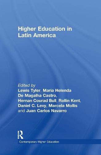 Higher Education in Latin American - Contemporary Higher Education (Hardback)