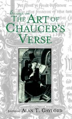 Essays on the Art of Chaucer's Verse - Basic Readings in Chaucer and His Time 3 (Hardback)