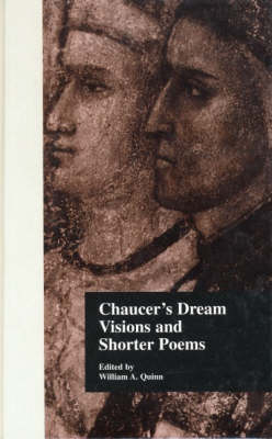 Chaucer's Dream Visions and Shorter Poems - Basic Readings in Chaucer & His Time v. 2 (Hardback)