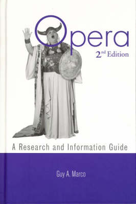 Opera: A Research and Information Guide - Routledge Music Bibliographies (Hardback)