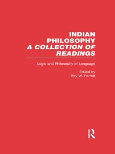 Logic and Language: Indian Philosophy - Problems of Philosophy (Hardback)