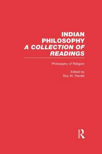 Philosophy of Religion: Indian Philosophy (Hardback)