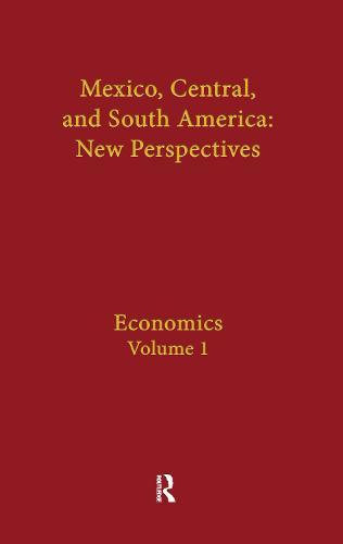 Economics: Mexico, Central, and South America (Hardback)