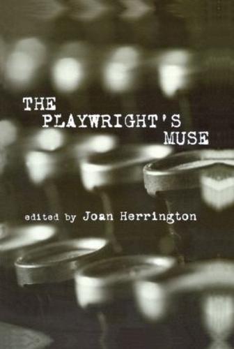 The Playwright's Muse - Studies in Modern Drama (Hardback)
