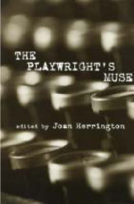 The Playwright's Muse - Studies in Modern Drama (Paperback)
