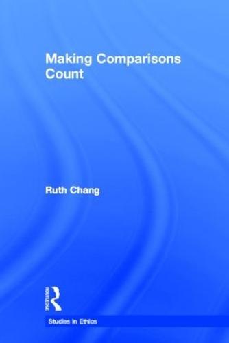 Making Comparisons Count - Studies in Ethics (Hardback)