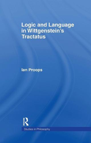 Logic and Language in Wittgenstein's Tractatus (Hardback)