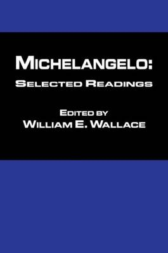 Michaelangelo: Selected Readings (Paperback)
