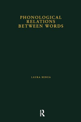Phonological Relations Between Words - Outstanding Dissertations in Linguistics (Hardback)