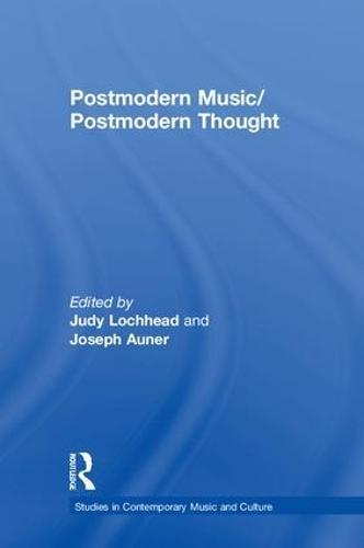 Postmodern Music/Postmodern Thought (Hardback)