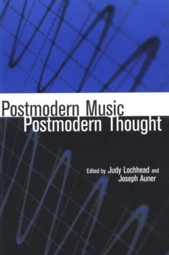 Postmodern Music/Postmodern Thought (Paperback)