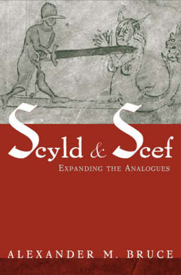 Scyld and Scef: Expanding the Analogues (Hardback)