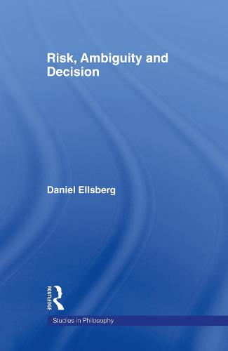 Risk, Ambiguity and Decision (Hardback)