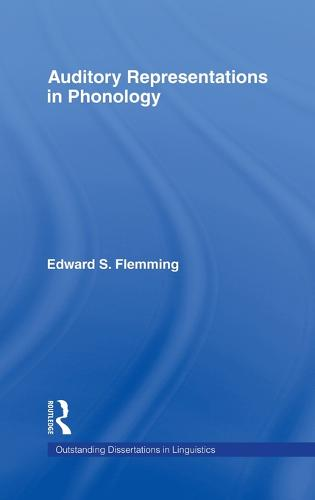 Auditory Representations in Phonology - Outstanding Dissertations in Linguistics (Hardback)
