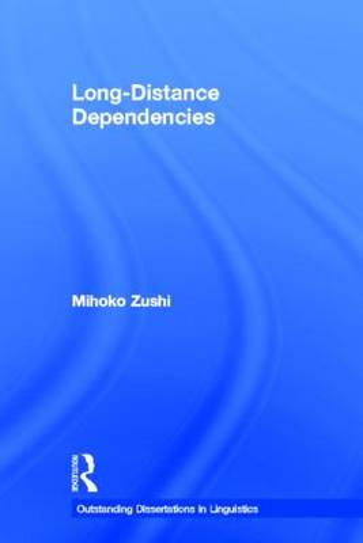 Long-Distance Dependencies - Outstanding Dissertations in Linguistics (Hardback)