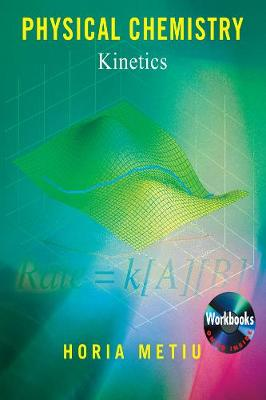 Physical Chemistry: Kinetics (Paperback)