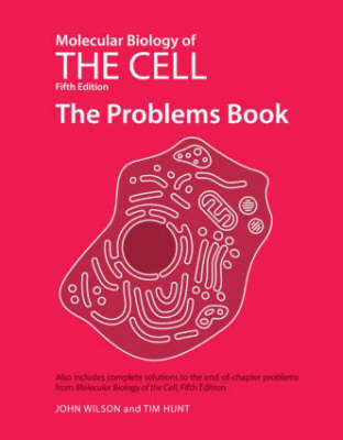 Molecular Biology of the Cell 5e - the Problems Book (Paperback)
