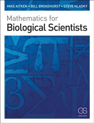 Mathematics for Biological Scientists (Paperback)
