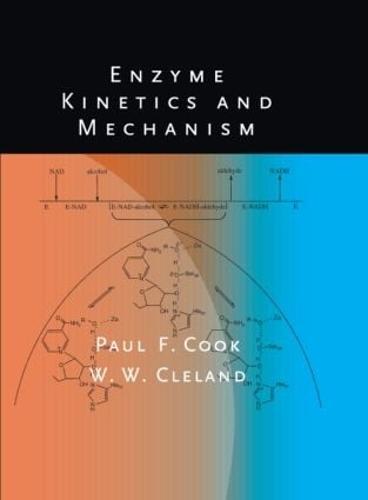 Enzyme Kinetics and Mechanism (Hardback)