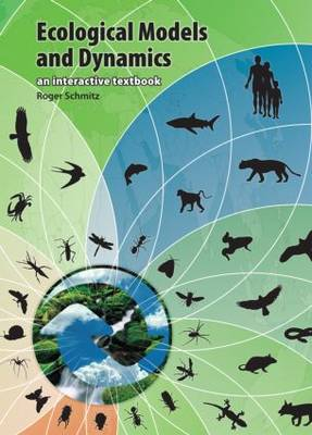 Ecological Models and Dynamics: An Interactive Textbook (CD-ROM)