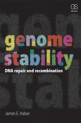 Genome Stability: DNA Repair and Recombination (Paperback)