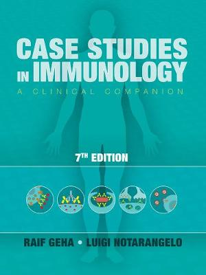 Case Studies in Immunology: A Clinical Companion (Paperback)