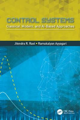 Control Systems: Classical, Modern, and AI-Based Approaches (Hardback)