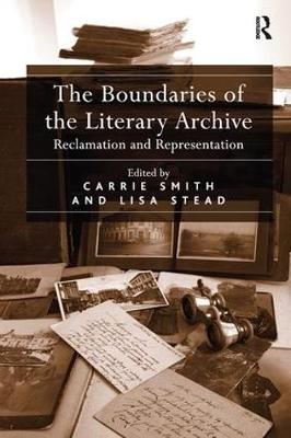 The Boundaries of the Literary Archive: Reclamation and Representation (Paperback)