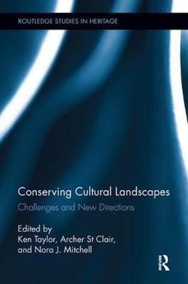 Conserving Cultural Landscapes: Challenges and New Directions (Paperback)