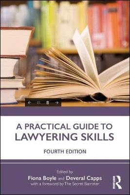 A Practical Guide to Lawyering Skills (Paperback)