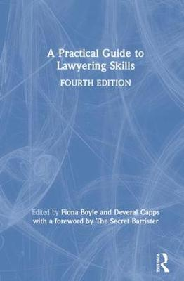 A Practical Guide to Lawyering Skills (Hardback)