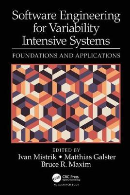 Software Engineering for Variability Intensive Systems: Foundations and Applications (Hardback)