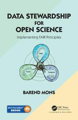 Data Stewardship for Open Science: Implementing FAIR Principles (Hardback)