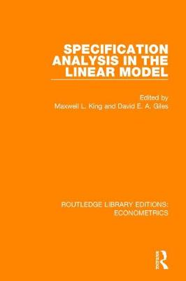 Specification Analysis in the Linear Model - Routledge Library Editions: Econometrics (Hardback)