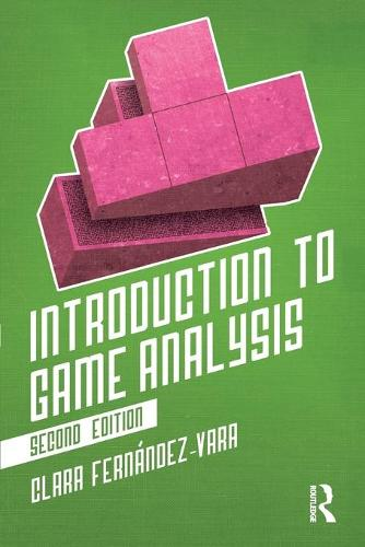 Introduction to Game Analysis (Paperback)