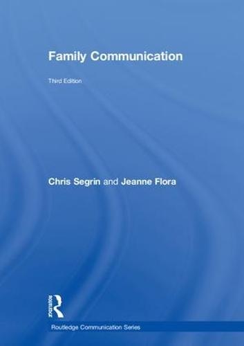 Family Communication - Routledge Communication Series (Hardback)