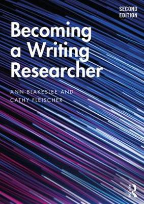 Becoming a Writing Researcher (Paperback)