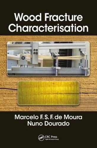 Wood Fracture Characterization (Hardback)