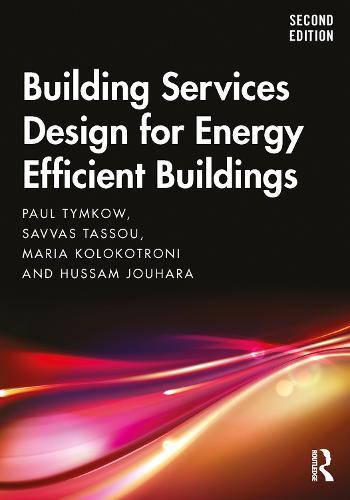 Building Services Design for Energy Efficient Buildings (Paperback)