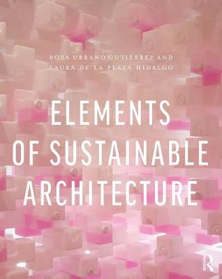 Elements of Sustainable Architecture (Paperback)