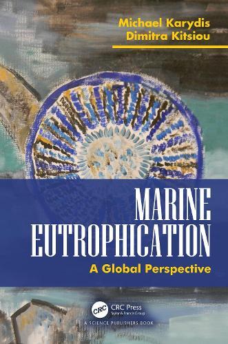 Marine Eutrophication:: A Global Perspective (Hardback)