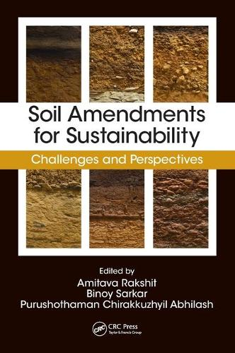 Soil Amendments for Sustainability: Challenges and Perspectives (Hardback)
