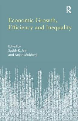 Economic Growth, Efficiency and Inequality (Paperback)