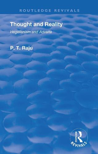 Thought and Reality - Hegelianism and Advaita (Paperback)