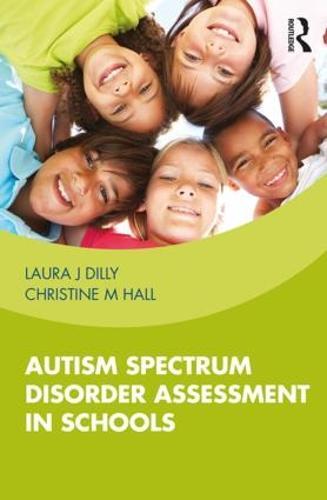 Autism Spectrum Disorder Assessment in Schools (Paperback)
